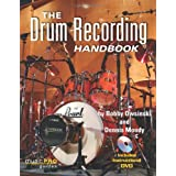 The Drum Recording Handbook: Music Pro Guides