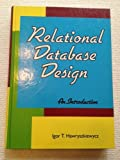 Relational Database Design, Igor T. Hawryszkiewycz, 0137717911