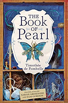 The Book of Pearl by [de Fombelle, Timothee]