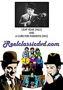 LEAP YEAR (1922) and A CURE FOR POKERITIS (1912)