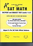 A-Plus Notes for SAT Math, Rong Yang, 0965435261