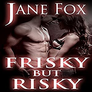 Frisky but Risky Audiobook