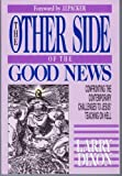 The Other Side of the Good News, Larry Dixon, 089693053X