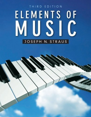 Elements of Music (3rd Edition) by Straus, Joseph (2011) Sheet music