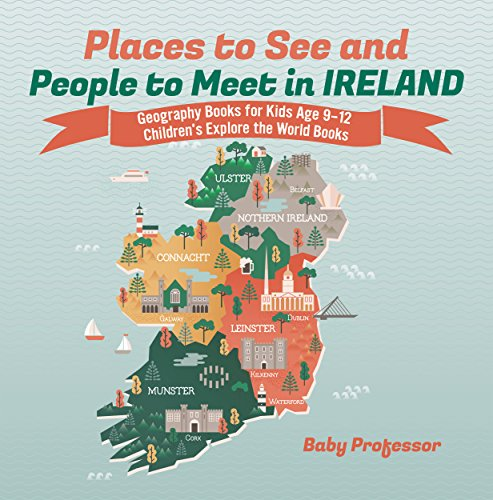 Places to See and People to Meet in Ireland