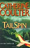 img - for TailSpin (FBI Thriller (G.P. Putnam's Sons)) by Catherine Coulter (24-Jun-2008) Hardcover book / textbook / text book