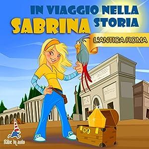 Sabrina nell'Antica Roma Audiobook