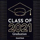 Class of 2021 Graduation Guest Book: Congrats Sign