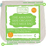 : The Amazing Organic Cotton Nut Milk Bag W/Food Grade Cheesecloth by Things&Thoughts | Eco Friendly Reusable Strainer for Almond Milk, Oat Milk, Juicing, Yogurt, Cheese Making, Cold Brew Coffee & Tea