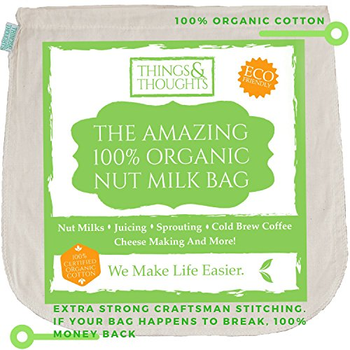 The Amazing Organic Cotton Nut Milk Bag W/Food Grade Cheesecloth by Things&Thoughts | Eco Friendly Reusable Strainer for Almond Milk, Oat Milk, Juicing, Yogurt, Cheese Making, Cold Brew Coffee & - Butter Homemade Almond