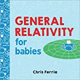 Best unknown Book For Boys - General Relativity for Babies (Baby University) Review