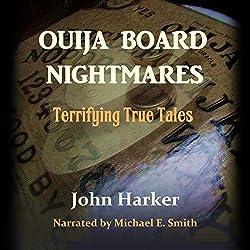 Ouija Board Nightmares