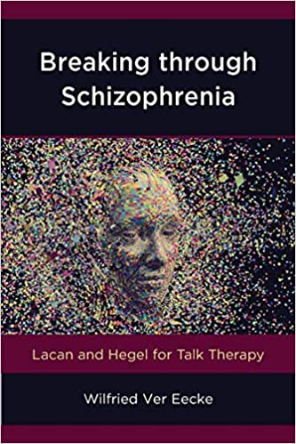 Amazon com: Breaking through Schizophrenia (New Imago