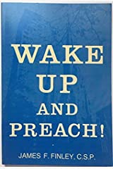 Wake Up and Preach Paperback