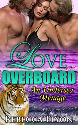 Love Overboard Undersea Rebecca Elyon ebook product image