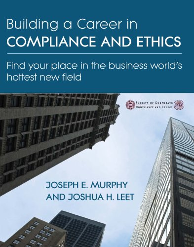 Download Building a Career In Compliance and Ethics ebook