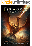 Dragon Legends (Return of the Darkening Book 2) (English Edition)
