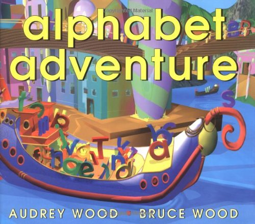 Alphabet Adventure: Wood, Audrey, Wood, Audrey, Wood, Bruce: 9780439080699:  Amazon.com: Books