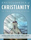 img - for Encyclopedia of Christianity in the United States book / textbook / text book