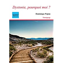 Dystonie, pourquoi moi ? (French Edition)