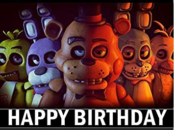 five nights at freddy birthday Five Nights at Freddy's Edible Cake Image Topper (1/4 Sheet  five nights at freddy birthday