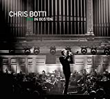 Classical Music : Chris Botti in Boston