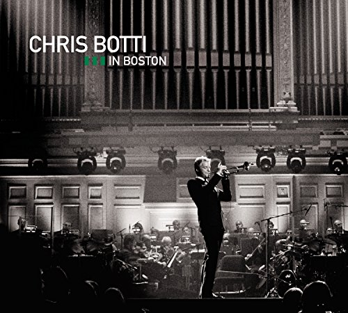 : Chris Botti in Boston