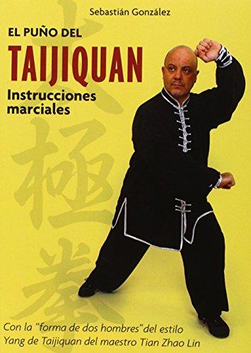 Descargar Libro El Puño Del Taijiquan Sebastián González Rincón