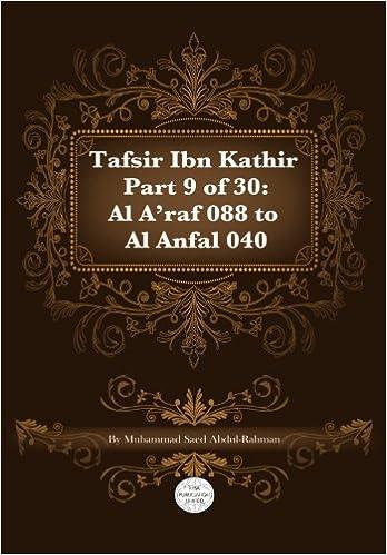 Tafsir Ibn Kathir part 9 of 30: Surah 7: Al A'raf 088 To