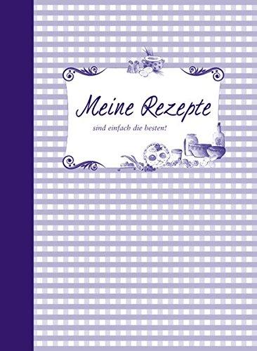 Meine Rezepte – lila Gebundenes Buch – 1. März 2009 Meine Rezepte – lila Edition XXL 3897360314 Allg. Kochbücher
