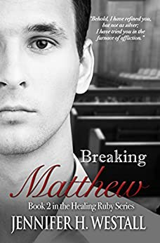 Breaking Matthew Novel Healing Ruby ebook product image