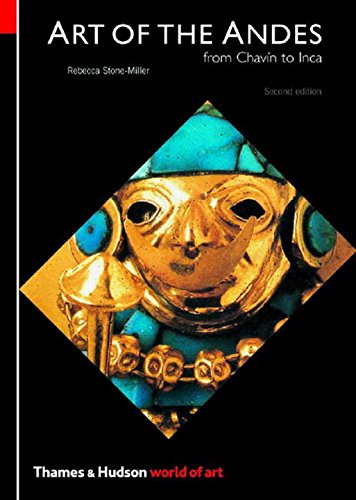 Art of the Andes: From Chavín to Inca (Second Edition)  (World of Art)