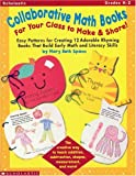 Collaborative Math Books for Your Class to Make and Share!, Mary Beth Spann, 0590641921