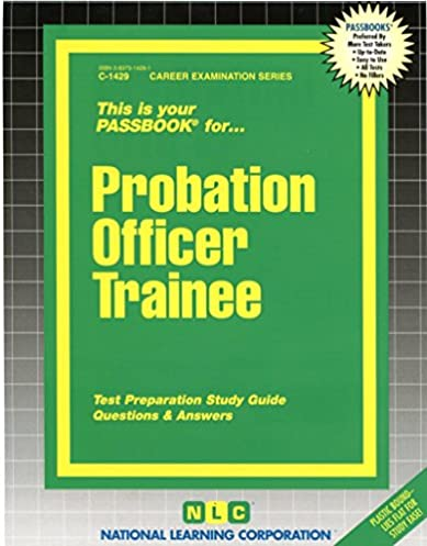 probation officer trainee passbooks career examination passbooks rh amazon com California Probation Officer Salary Deputy Probation Officer