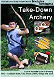 Take-Down Archery, Nicholas Tomihama, 1479348481