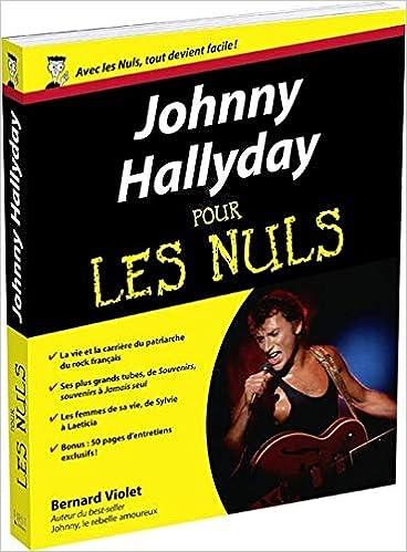 Johnny Hallyday Pour Les Nuls Amazon Fr Bernard Violet Livres