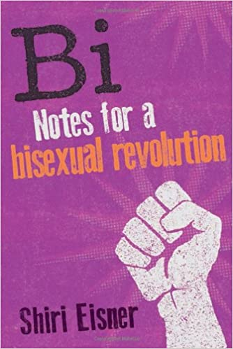 Image result for Notes for a  Bisexual Revolution by Shiri Eisner