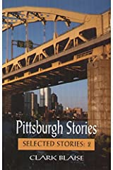 Pittsburgh Stories (Selected Stories) Paperback