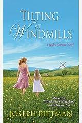Tilting at Windmills Mass Market Paperback