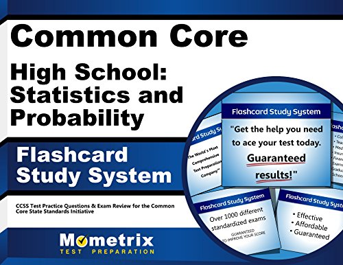 Common Core High School: Statistics and Probability Flashcard Study System: CCSS Test Practice Questions & Exam Review for the Common Core State Standards Initiative (Cards)