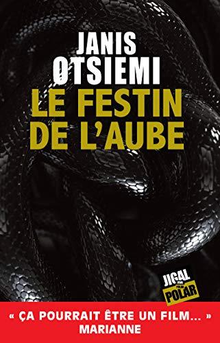 Le festin de l'aube: Un roman policier haletant (Polar) (French Edition)
