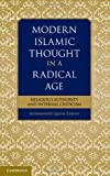Modern Islamic Thought in a Radical Age : Religious Authority and Internal Criticism, Zaman, Muhammad Qasim, 1107096456