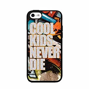 Cool Kids Never Die TPU RUBBER SILICONE Phone Case Back Cover iPhone 5 5s