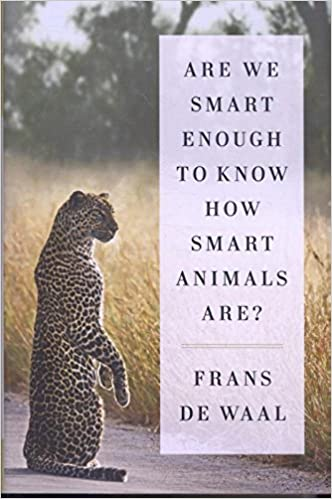 Amazoncom Are We Smart Enough To Know How Smart Animals Are - 25 intelligent animals world