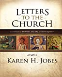 Letters to the Church: A Survey of Hebrews and the