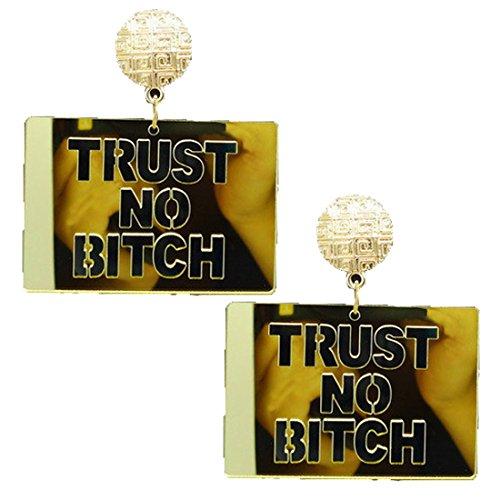 TRUST NO BITCH Letters Laser Cut Acrylic Dangle Earrings