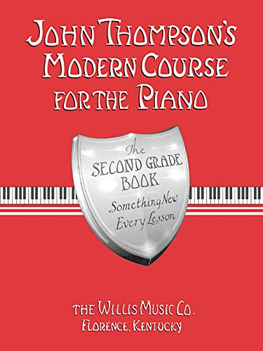 John Thompson's Modern Course for the Piano - Second Grade (Book Only) Easiest Piano Course Part