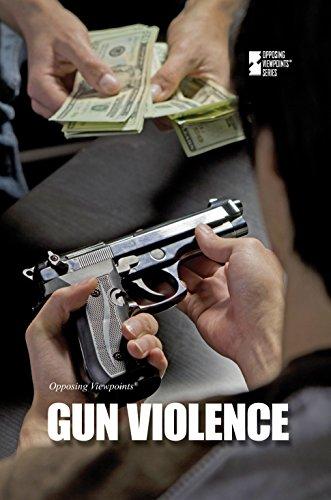 Gun Violence (Opposing Viewpoints)