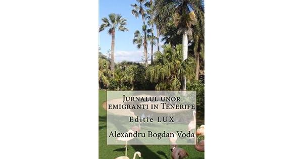 Amazon.com: Editie LUX Jurnalul unor emigranti in Tenerife ...