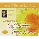 Meditations for Self Healing and Inner Power